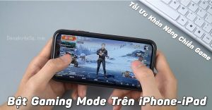 Che do Gaming Mode tren dien thoai Iphone